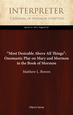 """Most Desirable Above All Things"": Onomastic Play on Mary and Mormon in the Book of Mormon"