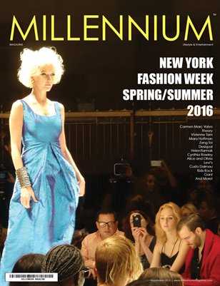 MILLENNIUM MAGAZINE | NEW YORK FASHION WEEK | SS 2016 | A