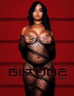 BLAQUE: BOOK 3 (CODEINE COVER)