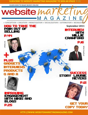 Website Marketing Magazine - September 2011 Edition - Learn How To Make Money Online
