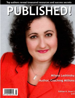 PUBLISHED! featuring Milana Leshinsky