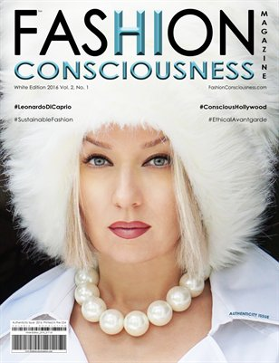 FASHION CONSCIOUSNESS Magazine - White Edition/Authenticity Issue 2016