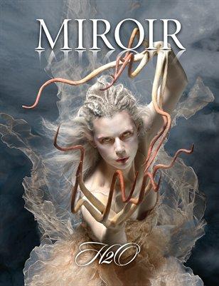 MIROIR MAGAZINE • H2O • Ransom & Mitchell