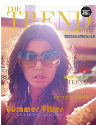 The Trend Report Summer 2016