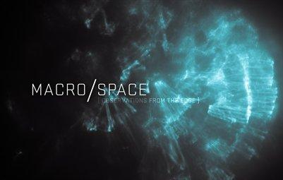 MACRO/SPACE
