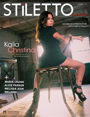 STiLETTO Magazine 11 Ft. Kaila Christina