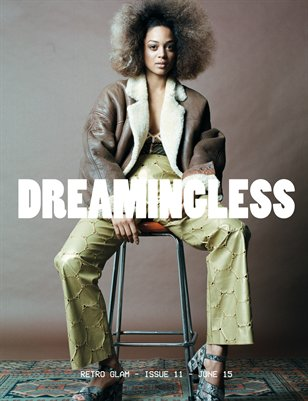 DREAMINGLESS MAGAZINE - RETRO GLAM - ISSUE 11.1