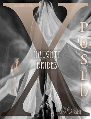 X Posed Vol 43 - Naughty Brides