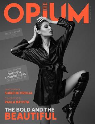 Opium Red 12 December B&W Vol 10