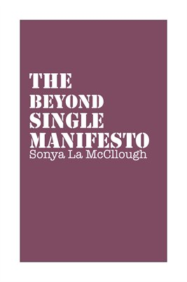 The Beyond Single Manifesto - Wintermauve