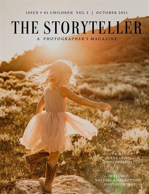 The Storyteller Magazine Issue # 85 CHILDREN VOL 2