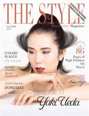 THE STYLE RESEARCHER April 2021 Vol. 8 / Deluxe Issue