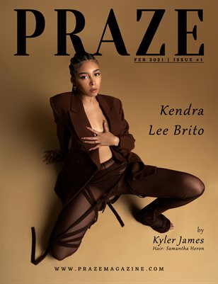 PRAZE Magazine | Feb 2021 - Issue #1