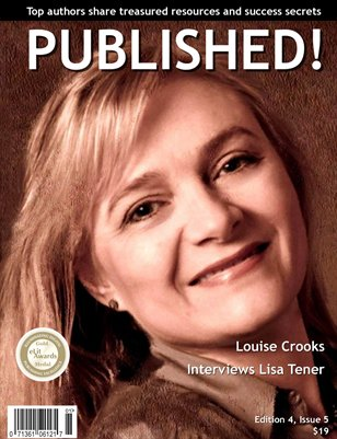 PUBLISHED! featuring Lisa Tener Interviewed by Louise Crooks