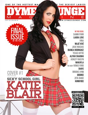 DYMEZLOUNGE MAGAZINE Volume 10 December 2014