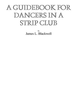 Guidebook for Dancers in a Strip Club
