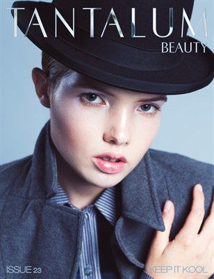 "Tantalum Magazine Issue 23 ""Beauty Edition"" // July 2013"