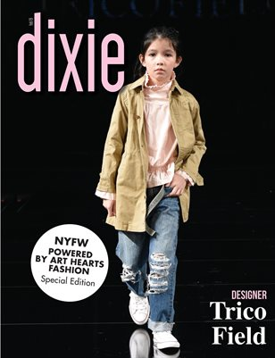 Dixie Magazine - Trico Field NYFW Special Edition