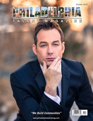 Philadelphia Talent Magazine October 2015 Edition