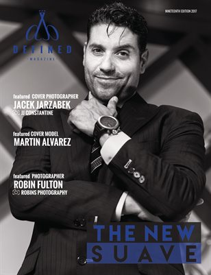 DEFINED MAGAZINE NINETEENTH EDITION - THE NEW SUAVE