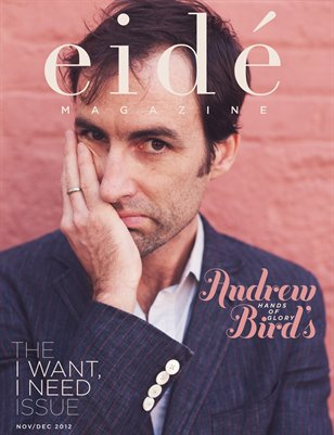 Eide Magazine | Nov-Dec 2012 | I Want, I Need Issue