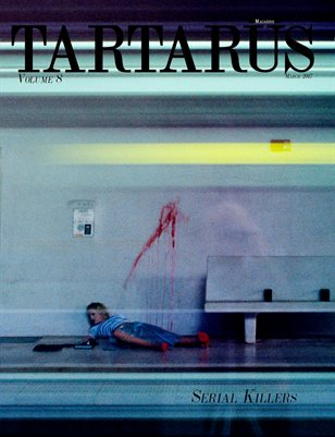 Tartarus Magazine Volume 8: Serial Killers