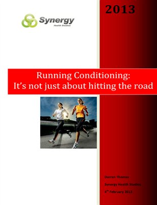 Running Conditioning: It's not just about hitting the road