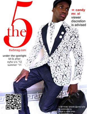 The 5 Magazine :: ISSUE 005 :: Summer 2011 in Review