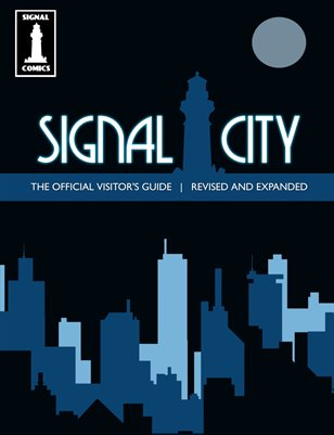 The Signal City Visitor's Guide, Revised and Expanded