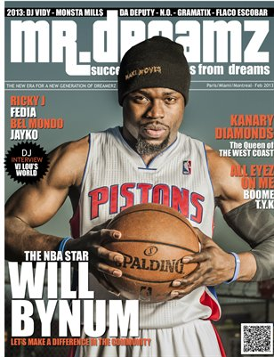 MR DREAMZ WILL BYNUM