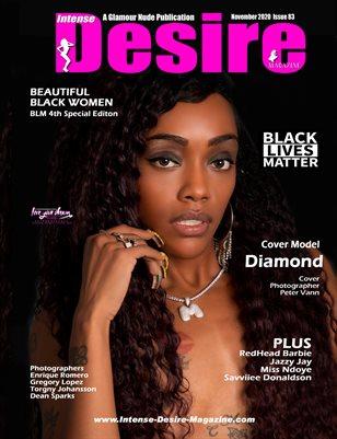 INTENSE DESIRE MAGAZINE - BEAUTIFUL BLACK WOMEN - 4th BLM Spec Edition - Cover Model Diamond - November 2020