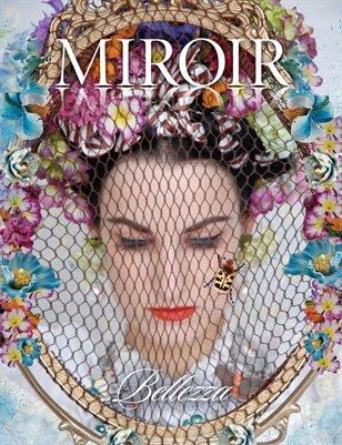 "MIROIR MAGAZINE • ""Bellezza"" • Tina Cassati"