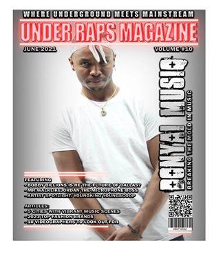 Under Raps Magazine Vol 10 Featuring Donyai Musiq, O.G Bobby Billions plus more Double Cover Exclusive