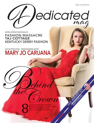 Dedicated Magazine June Issue #10 Behind the Crown
