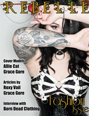 Rebelle Magazine Fashion Issue (Allie Cat Cover)