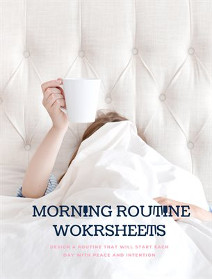 Ideas For an Ideal Morning Routine