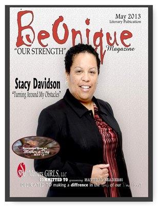 "BeOnique Magazine! ""Our Strength"", MAY 2013, V1I2"