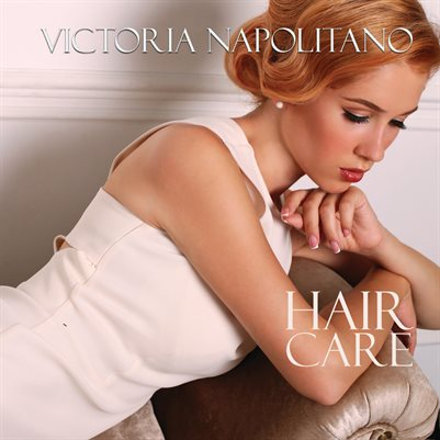 Victoria Napolitano Hair Care