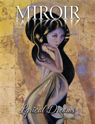 MIROIR MAGAZINE - Lyrical Dreams - Ragen Mendenhall