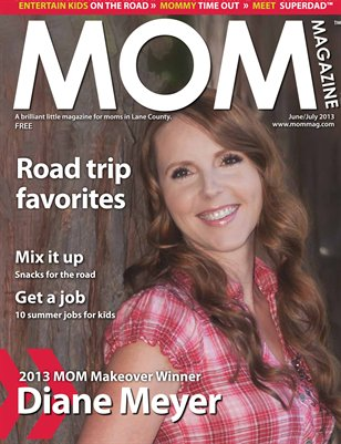 MOM Magazine, June/July 2013 Makeover Winner in Lane County