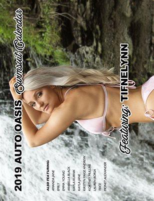 Auto Oasis Swimsuit Calendar Featuring Tifnelynn