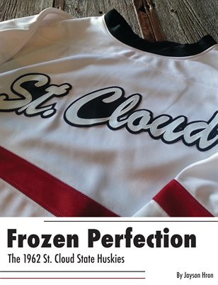 Frozen Perfection: 1962 St. Cloud State Huskies