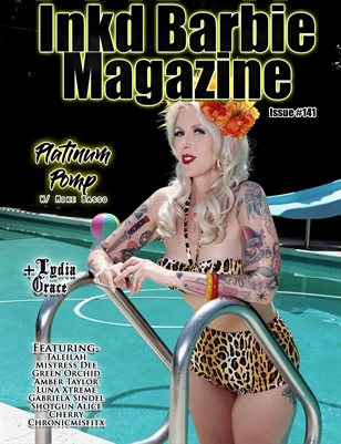 Inkd Barbie Magazine Issue #141 - Platinum Pomp