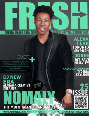 Nomaly Mr Dreamz magazine FRESH Summer Edition
