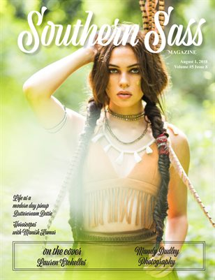 Southern Sass Magazine August 2018 | Tribal | Neverland Issue