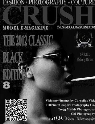 CRUSH MODEL MAGAZINE 2012 CLASSIC BLACK EDITION Vol#1
