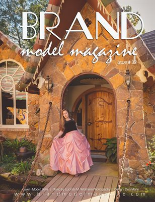 Brand Model Magazine - Issue # 32