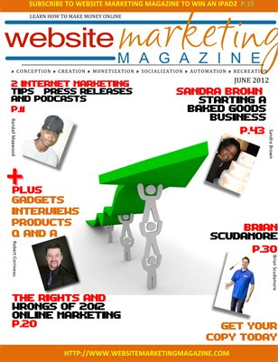 Website Marketing Magazine - June 2012 Edition - Learn How To Make Money Online