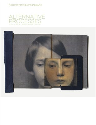 Alternative Processes Exhibition Catalog