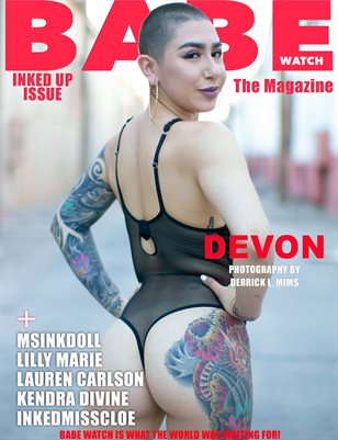 BABE WATCH PRESENTS INKED UP VOL.6 FT. DEVON